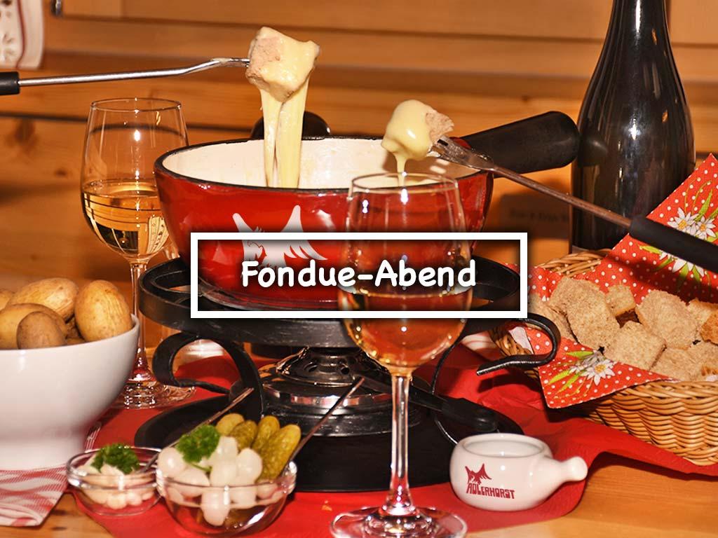 Fondue-Abend Adlerhorst Oberiberg